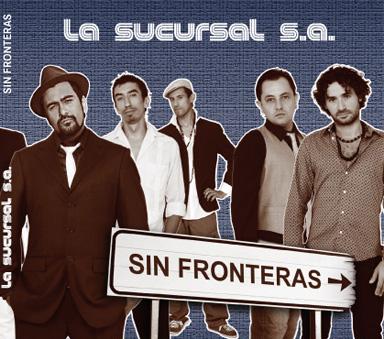 La Sucursal S.A. (Sin Fronteras)